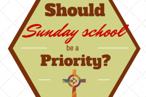 Should Sunday School Be a Priority?