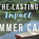 The Lasting Impact of Summer Camp