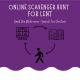 Online Scavenger Hunt for Lent